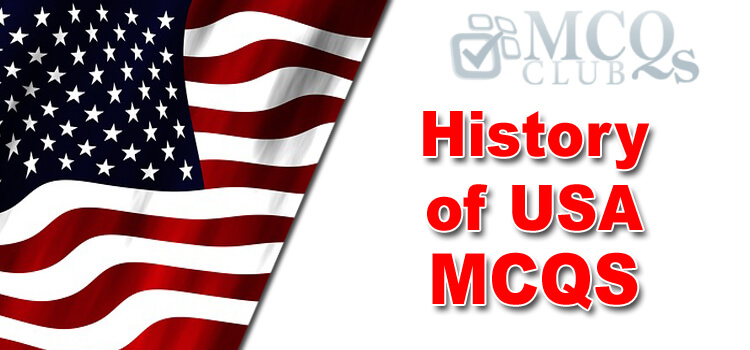History of USA MCQs