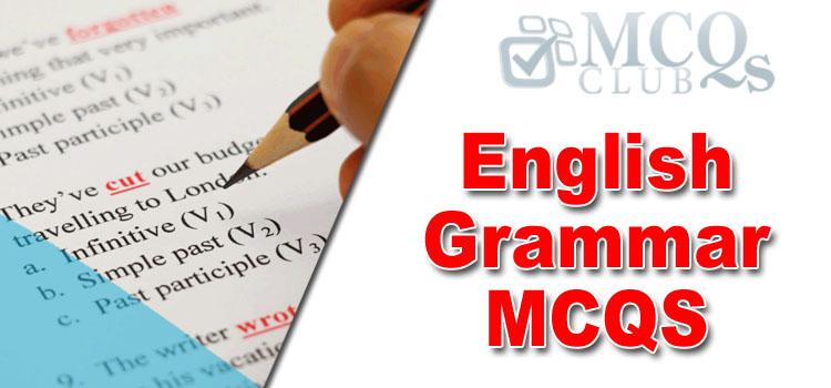 English Grammar MCQs