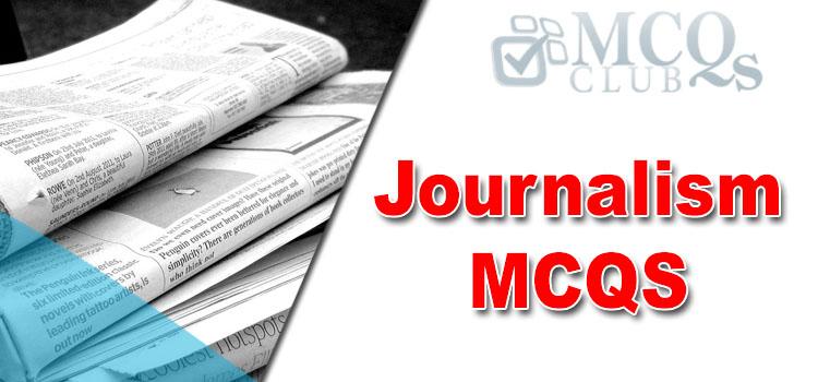Journalism MCQs