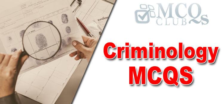 Criminology MCQs for CSS