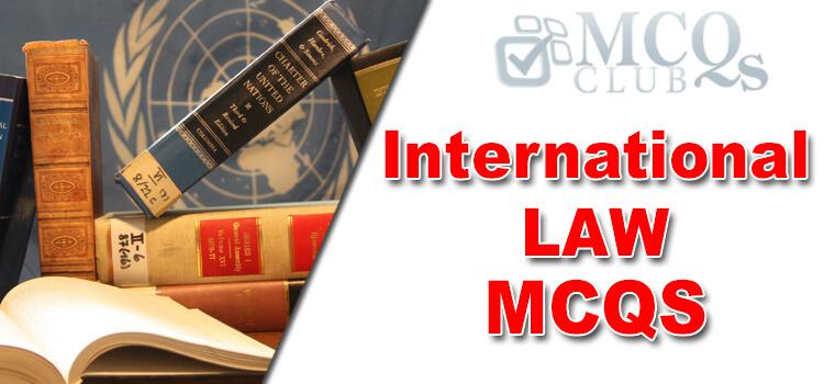International Law MCQs