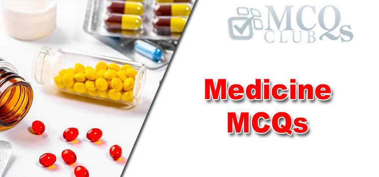 Medicine MCQs